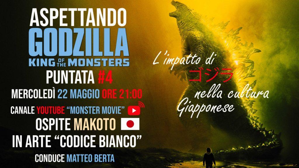 Aspettando Godzilla – 22 maggio 2019